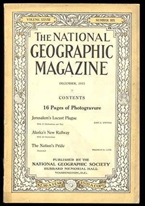The National Geographic Magazine December, 1915