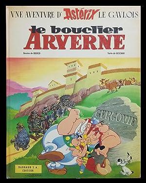 Asterix: le bouclier Arverne: Goscinny, René; Uderzo,