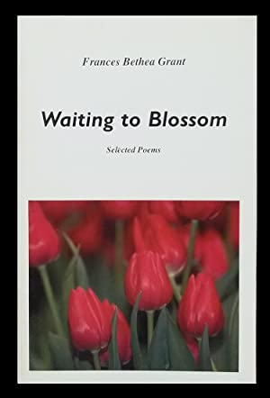 Waiting to Blossom: Selected Poems
