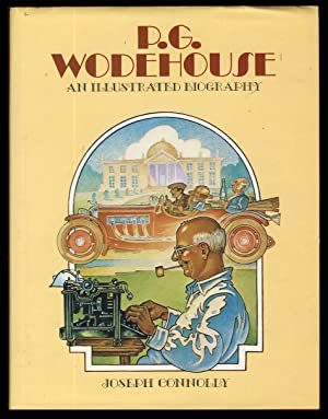 P. G. Wodehouse: An Illustrated Biography