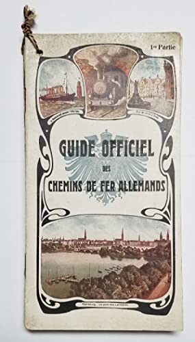 Guide officiel des chemins de fer Allemands. (French Language Guides to German Railways - Complet...