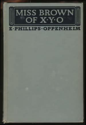 Miss Brown of X. Y. O.: Oppenheim, E. Phillips