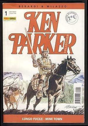 Ken Parker Collection #1 - Lungo fucile: Berardi, Giancarlo; Milazzo,