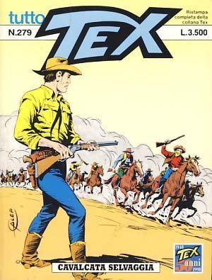 Tex #279 - Cavalcata selvaggia: Bonelli, Gianluigi; Letteri,