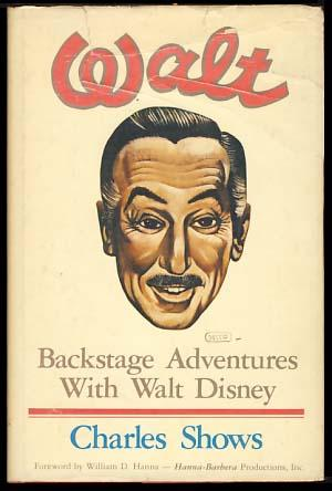 Walt: Backstage Adventures with Walt Disney: Shows, Charles