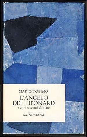 L'angelo del Liponard e altri racconti di: Tobino, Mario