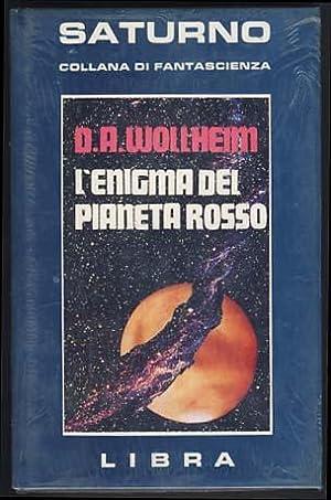 L'enigma del pianeta rosso (The Secret of: Wollheim, Donald A.