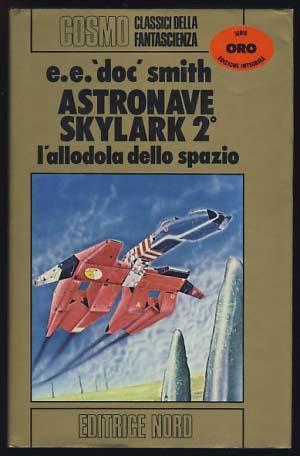 Astronave Sylark 2º (Skylark of Valeron -: Smith, Edward Elmer