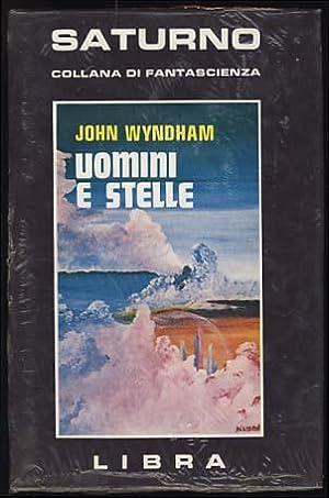 Uomini e stelle (The Outward Urge): Wyndham, John