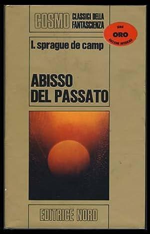Abisso del passato (Lest Darkness Fall): de Camp, L.