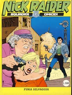 Nick Raider #70 - Furia selvaggia: Nogara, Alfredo; Caramuta,