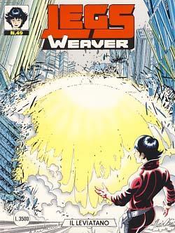 Legs Weaver #49 - Il leviatano: Tintori, Angelica; Denna,