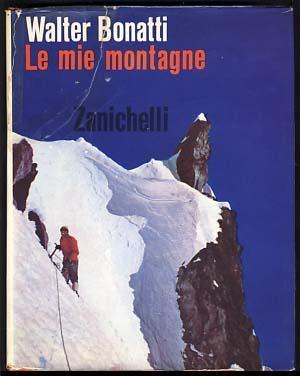 Le mie montagne: Bonatti, Walter