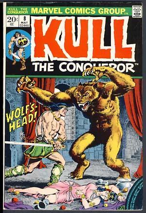 Kull, the Conqueror #8: Wein, Len; Severin,