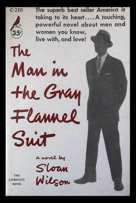 The Man in the Gray Flannel Suit: Wilson, Sloan