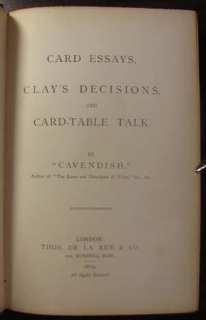 Card Essays, Clay's Decisions, and Card-Table Talk: Cavendish