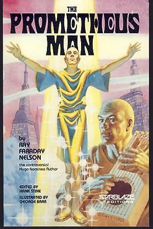 The Prometheus Man: Nelson, Ray Faraday