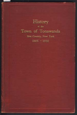 History of the Town of Tonawanda, Erie County, New York, 1805-1930