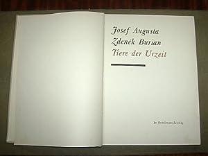 Tiere der Urzeit: Augusta, Josef und Zdenek Burian: