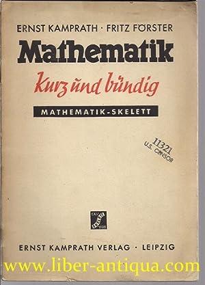 Mathematik kurz und bündig: Mathematik -Skelett: Geometrie,: Kamprath, Ernst und