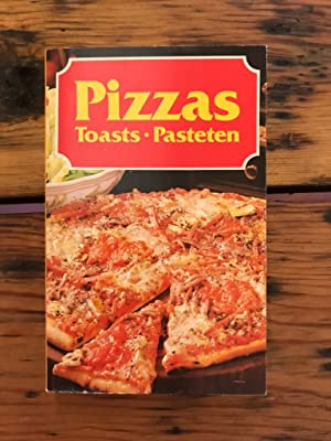 Pizzas . Toasts . Pasteten [Illustrierter Ratgeber]