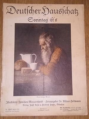 Deutscher Hausschatz. 11.Heft 1931/32. Sonntag ist's.: Heilmann, Alfons Dr.