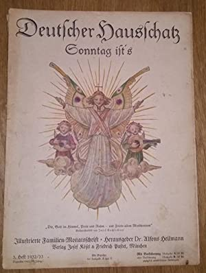 Deutscher Hausschatz. 3.Heft 1932/33. Sonntag ist's.: Heilmann, Alfons Dr.