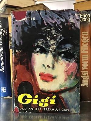 Gigi Und Andere Erzählungen: Colette: