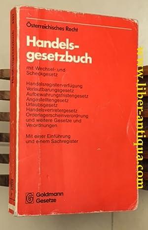Handelsgesetzbuch (Österreichisches Recht); Mit Wechsel und Scheckgesetz und den einschlä...