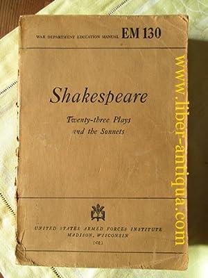 Shakespeare: Twenty three Plays and the Sonnets: Parrott, Thomas Marc