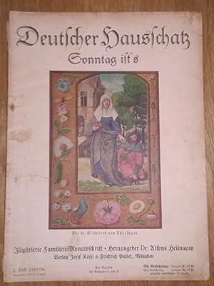 Deutscher Hausschatz. 2.Heft 1930/31. Sonntag ist's.: Heilmann, Alfons Dr.
