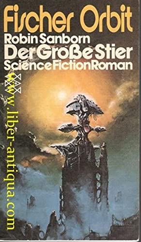 Der Große Stier - Science Fiction Roman