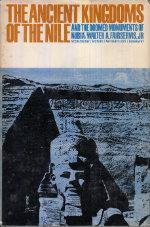 The Ancient Kingdoms of the Nile: Walter A. Fairservis, Jr.
