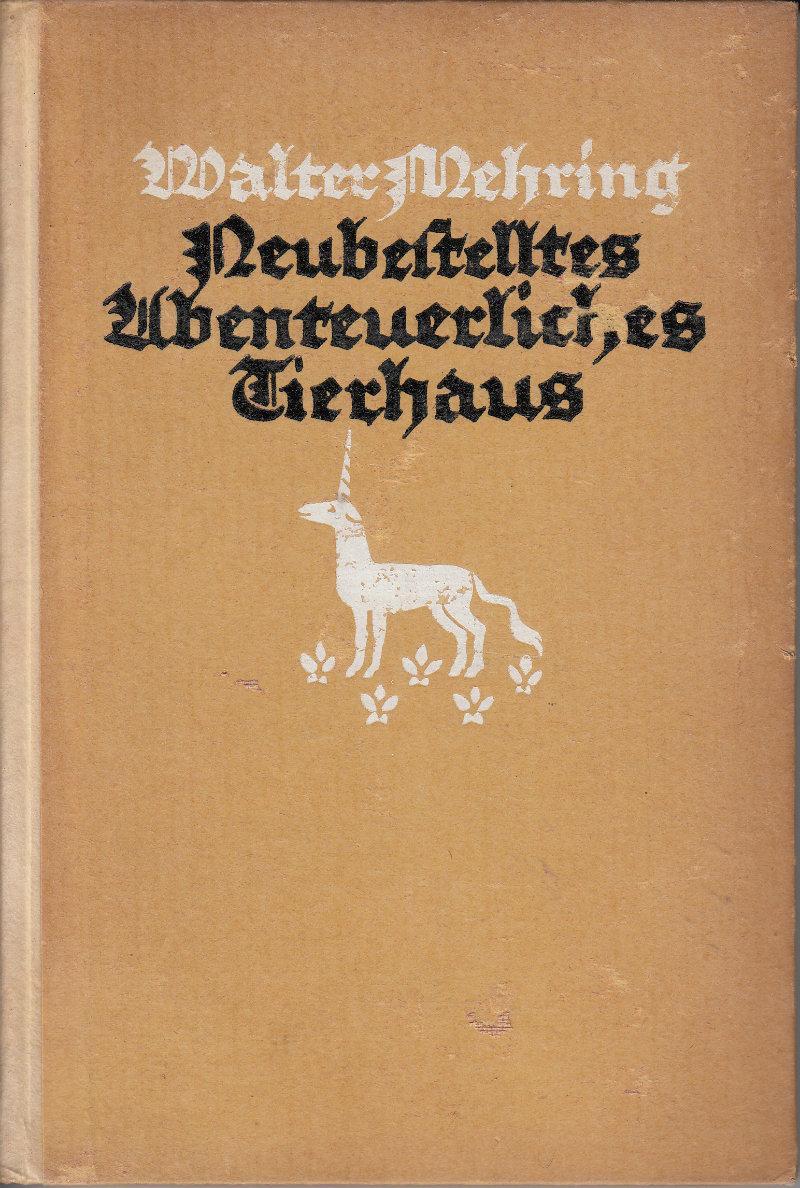 Neubestelltes Ubenteuerliches Tierhaus: Mehring, Walter