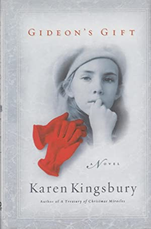 Gideon's Gift (The Red Gloves Collection #1): Kingsbury, Karen