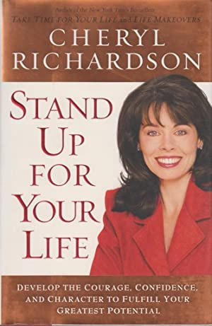 Stand Up for Your Life: A Practical Step-by-Step Plan to Build Inner Confidence and Personal Power:...