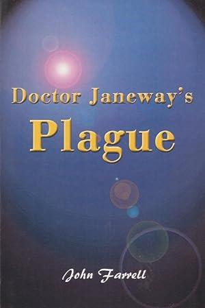 Doctor Janeway's Plague: Farrell, John