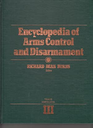 Encyclopedia of Arms Control and Disarmament