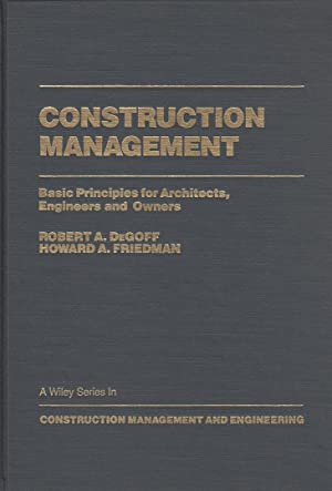Construction Management: Basic Principles for Architects, Engineers and Owners (Construction ...