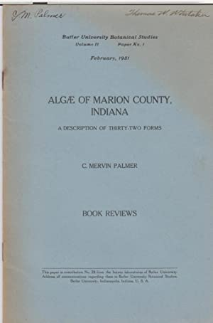 Algae of Marion County, Indiana: a Description of Thirty-Two Forms: Palmer, C. Mervin