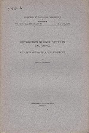 Distribution of River Otters in California with Description of a New Subspecies: Grinnell, Joseph