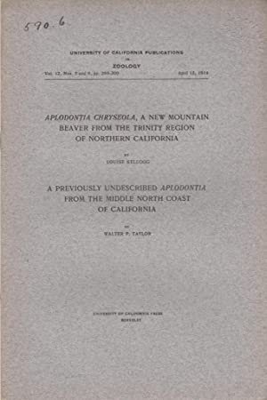 Aplodonia Chryseola, a New Mountain Beaver from the Trinity Region of Northern California; A ...