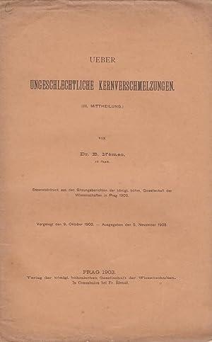 Ueber Ungeschlechtliche Kernverschmelzungen: Nemec, B.