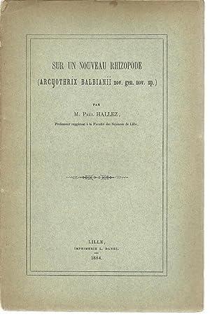 Sur un nouveau rhizopode (arcyothrix balbianii nov. gen. nov. sp.): Hallez, Paul