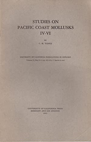 Studies on Pacific Coast Mollusks IV-VI: Yonge, C.M.