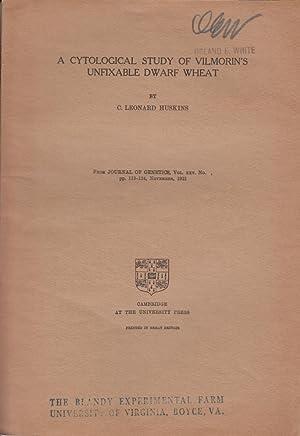 A Cytological Study of Vilmorin's Unfixable Dwarf Wheat: Huskins, Leonard C.