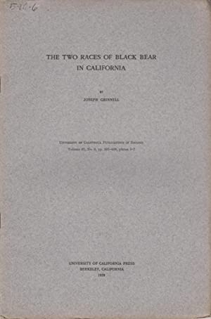 The Two Races of Black Bear in California: Grinnell, Joseph