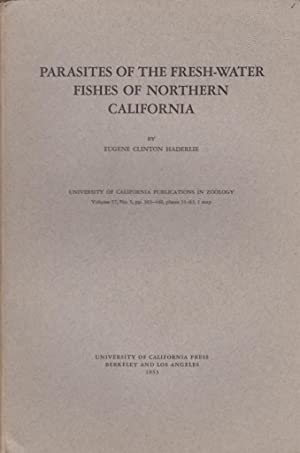 Parasites of the Fresh-Water Fishes of Northern California: Haderlie, Eugene Clinton