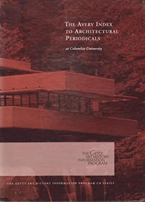 The Avery Index to Architectural Periodicals at Columbia University CD: University, Columbia