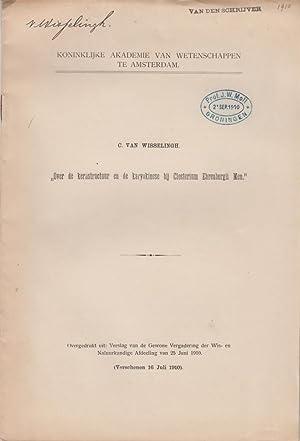 Over de kernstructuur en de karyokinese bij Closterium Ehrenbergii Men: Van Wisselingh, C.
